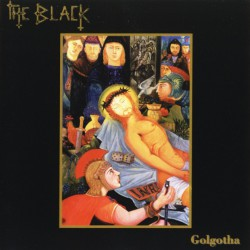 THE BLACK - Golgotha (CD)