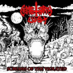 CEMETERY LUST - Screams Of The Violated (LP)