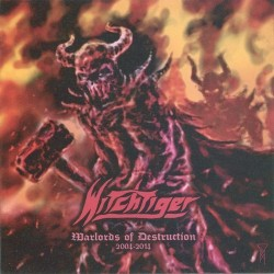 WITCHTIGER - Warlords Of Destruction 2004-2014 (CD)
