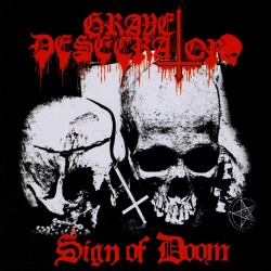 GRAVE DESECRATOR - Sign Of Doom  (Digipack CD)