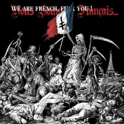 WE ARE FRENCH, FUCK YOU! - Compilation (Digipack DCD)
