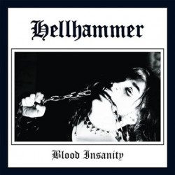 HELLHAMMER - Blood Insanity (Gatefold EP)
