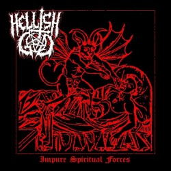 HELLISH GOD - Impure Spiritual Forces (MCD)