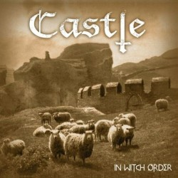 CASTLE - In Witch Order (Digipack CD)