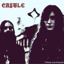 CASTLE - Welcome To The Graveyard (Digipack CD)