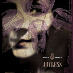 JOYLESS - Without Support (Digipack CD)