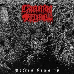CARNAL TOMB - Rotten Remains (CD)