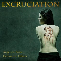 EXCRUCIATION - Angels To Some, Demons To Others (Digipack CD)