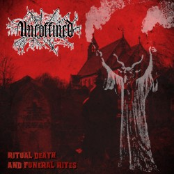 UNCOFFINED - Ritual Death And Funeral Rites (CD)