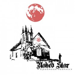 NAKED STAR - Bloodmoon Prophecy (DEMO)
