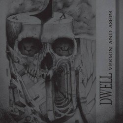 DWELL - Vermin And Ashes (LP)