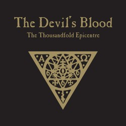THE DEVIL'S BLOOD - The Thousandfold Epicentre (Digipack CD)