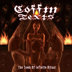 COFFIN TEXTS - The Tomb Of Infinite Ritual (Digipack CD)