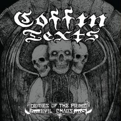"""COFFIN TEXTS - Deities Of The Prime Evil Chaos (10""""MLP)"""