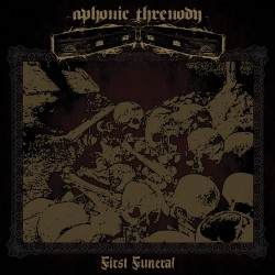 APHONIC THRENODY – First Funeral LP