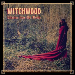 WITCHWOOD - Litanies from The Woods (CD)