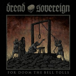 DREAD SOVEREIGN - For Doom The Bell Tolls (LP)