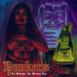 HOOKERS - It's Midnight...The Witching Hour (CD)