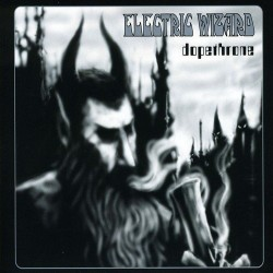 ELECTRIC WIZARD - Dopethrone (CD)