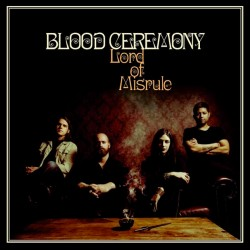BLOOD CEREMONY - Lord Of Misrule (CD)