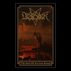 DESASTER - The Oath Of An Iron Ritual (TAPE)