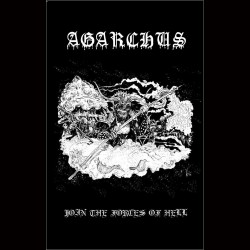 AGARCHUS - Join The Forces Of Hell (TAPE)