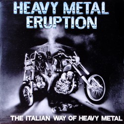 HEAVY METAL ERUPTION - The Italian Way Of Heavy Metal (Digipack CD)