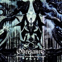 OBEISANCE - Bringers Of Unholy Profanation (CD)