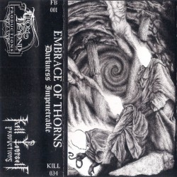 EMBRACE OF THORNS - Darkness Impenetrable (TAPE)