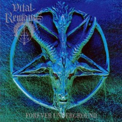 VITAL REMAINS - Forever Underground (CD)