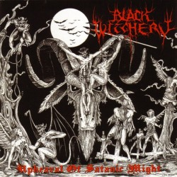 BLACK WITCHERY - Upheaval Of Satanic Might  (CD)