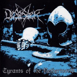 DESASTER - Tyrants Of The Netherworld (CD)