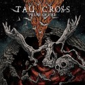 TAU CROSS - Pillar Of Fire (CD)