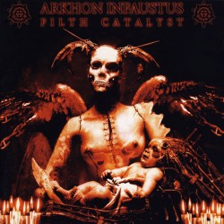 ARKHON INFAUSTUS - Filth Catalyst (CD)