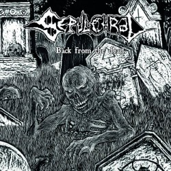 SEPULCHRAL - Back From The Dead (CD)
