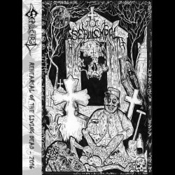 SEPULCHRAL - Rehearsal Of The Living Dead  - 2016 (TAPE)