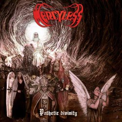 MERCYLESS - Pathetic Divinity (CD)