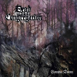 DEAD CONGREGATION - Sombre Doom (MLP)
