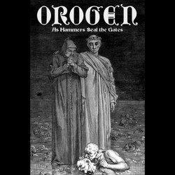 OROGEN - As Hammers Seal The Gates (TAPE)