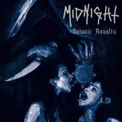 MIDNIGHT - Satanic Roialty  (LP)