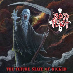 BLOOD FEAST - The Future State Of Wicked (Gatefold LP)