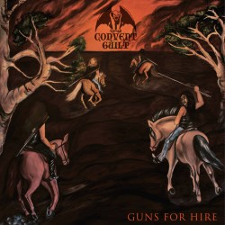 CONVENT GUILT - Guns For Hire (CD)