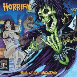HORRIFIC - Your Worst Noghtmare  (Digipack CD)