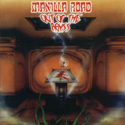 MANILLA ROAD - Out Of The Abyss (CD)