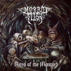 MORBID FLESH - Rites Of The Mangled (LP)