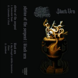 SHRINE OF THE SERPENT/BLACK URN - Split (TAPE)