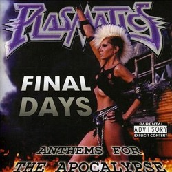 PLASMATICS - Final Days – Anthems For The Apocalypse (CD)