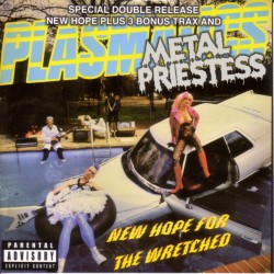 PLASMATICS - New Hope For The Wretched/Metal Priestess (CD)