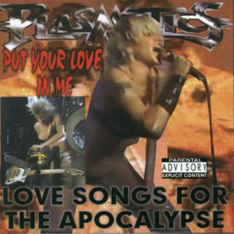 PLASMATICS - Put Your Love In Me: Love Songs For The Apocalypse (CD)