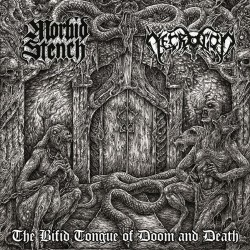 MORBID STENCH/NECROGOD - The Bifid Tongue Of Doom And Death (EP)